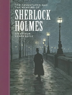 The Adventures and The Memoirs of Sherlock Holmes (Hardcover)