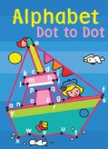 Alphabet Dot to Dot (Paperback)