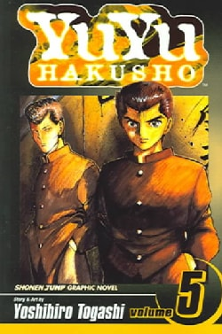 YuYu Hakusho 5: Focus Your Mind as One (Paperback)