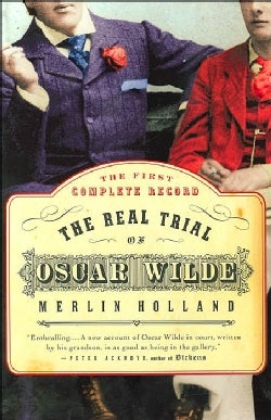 The Real Trial of Oscar Wilde (Paperback)