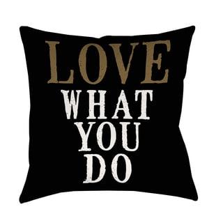 Thumbprintz Love What You Do Indoor/ Outdoor Pillow