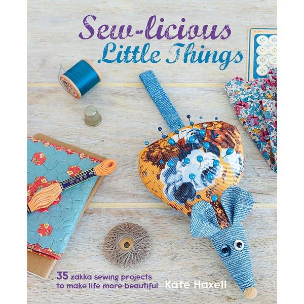 Cico BooksSewLicious Little Things
