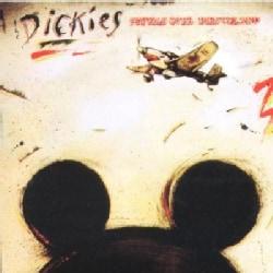 Dickies - Stukas Over Disneyland