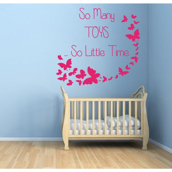 So Many Toys So Little Time Nursery Room Vinyl Sticker Wall Art