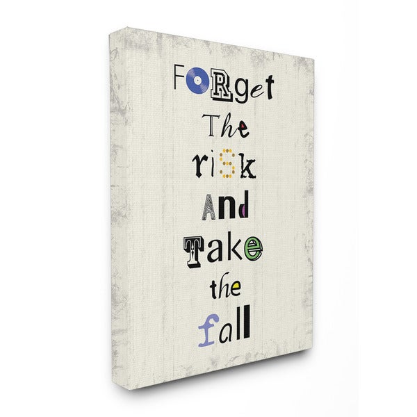 Stupell 'Forget the Risk and Take the Fall' Canvas Wall Art