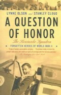 A Question of Honor: The Kosciuszko Squadron: Forgotten Heroes of World War II (Paperback)
