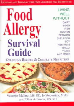 Food Allergy Survival Guide: Surviving and Thriving With Food Allergies and Sensitivities (Paperback)