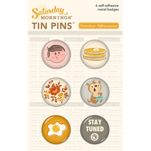 Saturday Mornings Tin Pins 6/Pkg