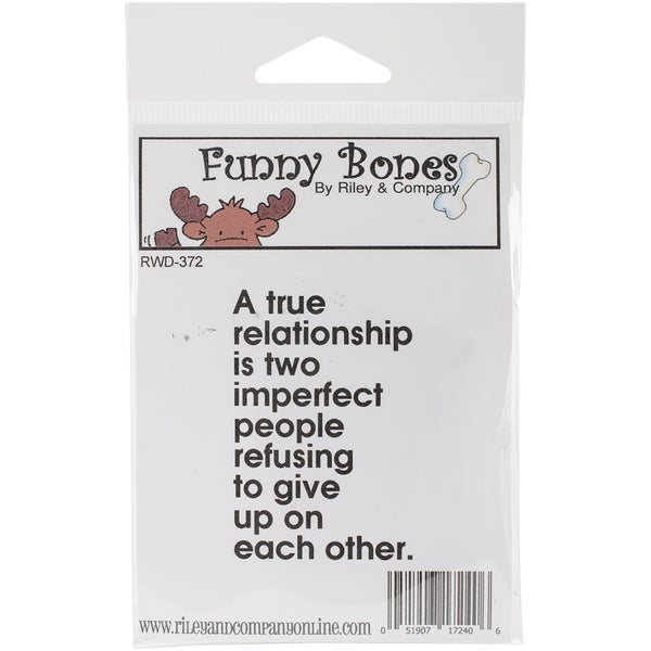 Riley & Company Funny Bones Cling Mounted Stamp 1.5inX2.25inA True Relationship