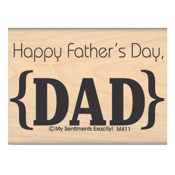 My Sentiments Exactly Mounted Stamp 2.75inx2in Father's Day Dad