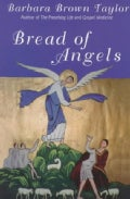 Bread of Angels (Paperback)