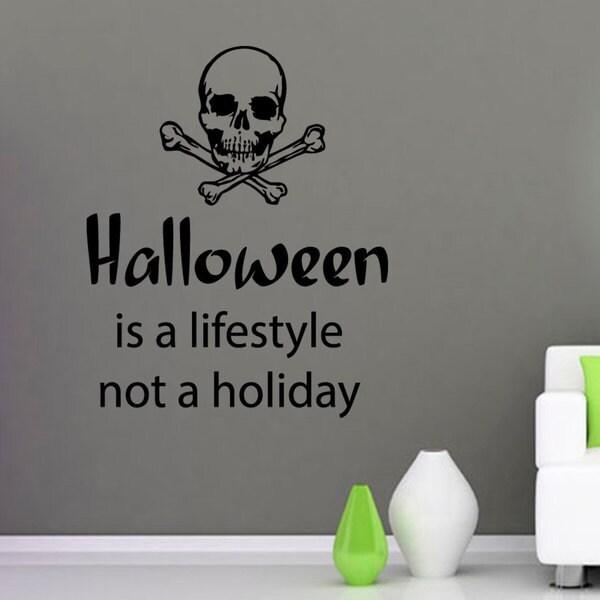 Halloween is a life style Vinyl Sticker Wall Art 15436752