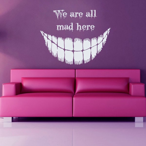 We Are All Mad Here Vinyl Sticker Wall Art