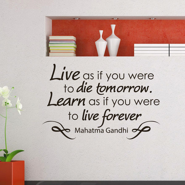 Mahatma Gandhi Quote Live as if you were to die tomorrow Vinyl Sticker Wall Art