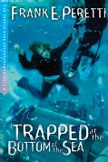 Trapped at the Bottom of The Sea (Paperback)