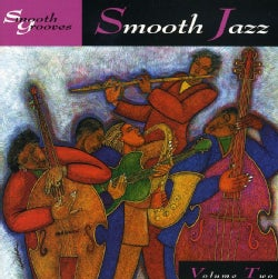 Various - Smooth Grooves: Smooth Jazz Vol. 2