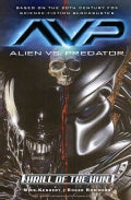 Alien Vs. Predator: Thrill Of The Hunt (Paperback)