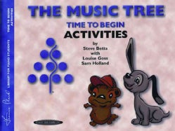 Music Tree - Time to Begin - Activities (Paperback)