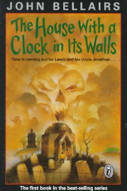 The House With a Clock in Its Walls (Paperback)