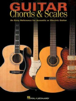 Guitar Chords & Scales: An Easy Reference for Acoustic or Electric Guitar (Paperback)