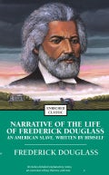 Narrative Of The Life Of Frederick Douglass: An American Slave, Written By Himself (Paperback)