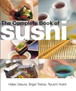 The Complete Book Of Sushi (Hardcover)