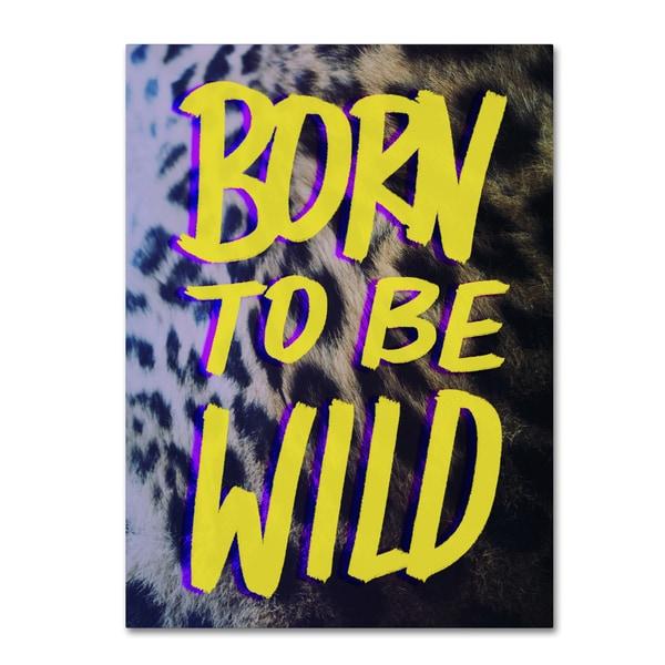 Leah Flores 'Born To Be Wild' Canvas Art