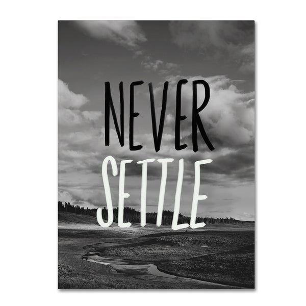 Leah Flores 'Never Settle' Canvas Art