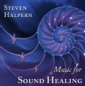 Steven Halpern - Music for Sound Healing