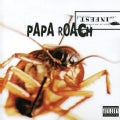 Papa Roach - Infest (Parental Advisory)
