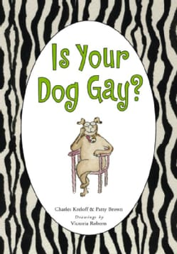 Is Your Dog Gay? (Hardcover)