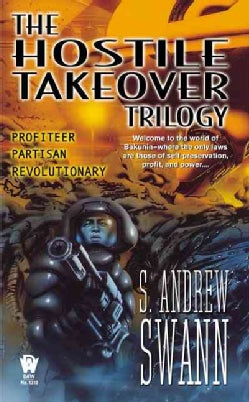 Hostile Takeover: Profiteer, Partisan, Revolutionary (Paperback)