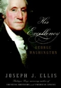 His Excellency: George Washington (Hardcover)