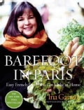 Barefoot in Paris: Easy French Food You Really Can Make at Home (Hardcover)