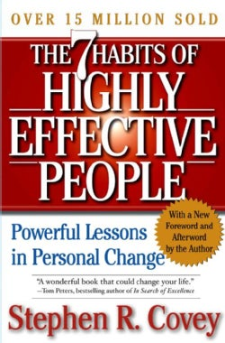 The 7 Habits of Highly Effective People: Powerful Lessons in Personal Change (Hardcover)