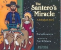 The Santero's Miracle: A Bilingual Story (Hardcover)