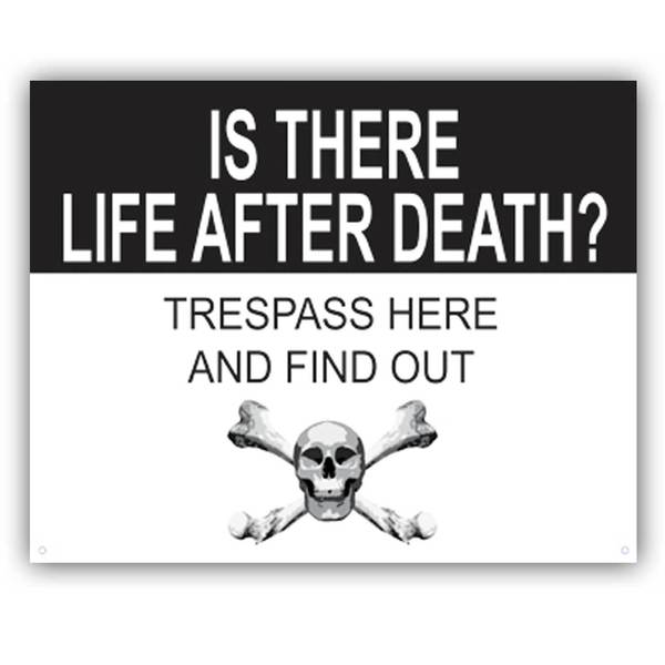 Trespass Here and Find Out, tin sign' Unframed Art