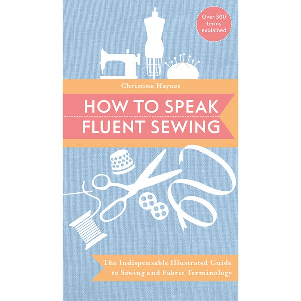 Stash Books How To Speak Fluent Sewing