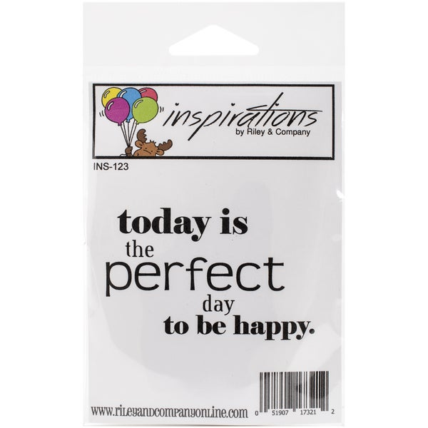 Riley & Company Inspirations Cling Mounted Stamp 3inX1.75in Today Is The Perfect Day