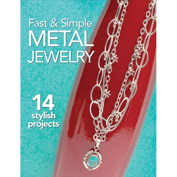 Kalmbach Publishing Books Fast & Simple Metal Jewelry