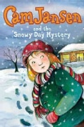 Cam Jansen and the Snowy Day Mystery (Hardcover)