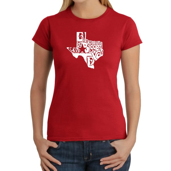 LA Pop Art Women's Everything is Bigger in Texas Cotton T-shirt