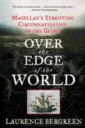 Over the Edge of the World: Magellan's Terrifying Circumnavigation of the Globe (Paperback)