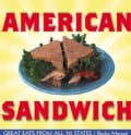 American Sandwich: Great Eats from All 50 States (Paperback)
