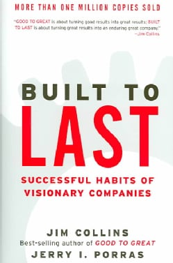 Built to Last: Successful Habits of Visionary Companies (Hardcover)