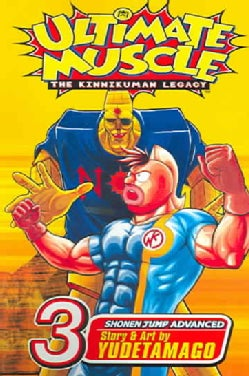 Ultimate Muscle 3: The Kinnikuman Legacy (Paperback)