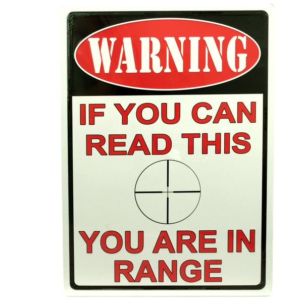 Rivers Edge Products 12-inch x 17-inch Tin Sign You Are In Range 15833798