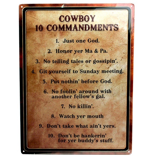 Rivers Edge Products 12-inch x 17-inch Tin Sign Warning-Cowboy 10 Commandments