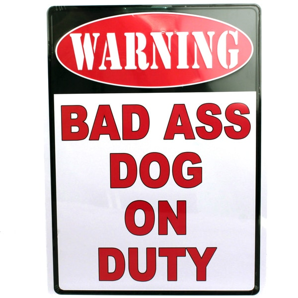 Rivers Edge Products 12-inch x 17-inch Tin Sign Warning-Bad Ass Dog