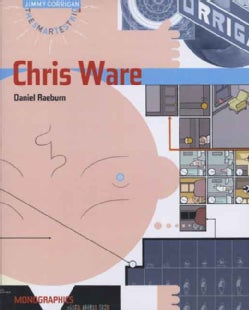 Chris Ware: Monographics (Paperback)